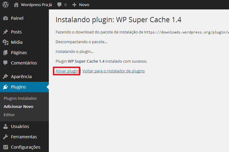 Ativar Plugin WP Super Cache no WordPress